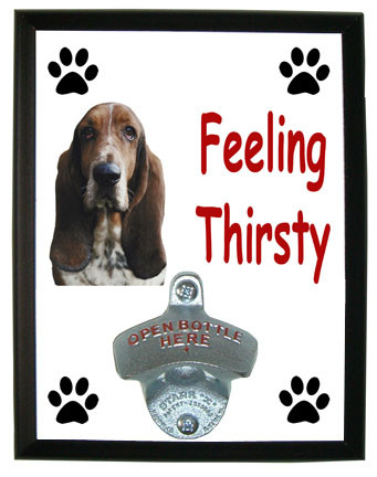 Basset Hound Feeling Thirsty Bottle Opener Plaque