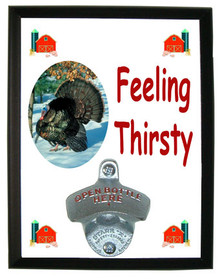 Turkey Feeling Thirsty Bottle Opener Plaque