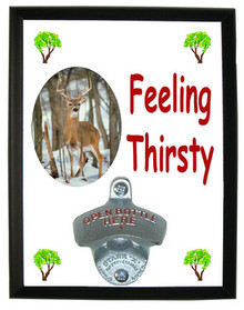 Deer Feeling Thirsty Bottle Opener Plaque