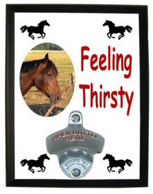 Horse Feeling Thirsty Bottle Opener Plaque