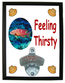 Grouper Feeling Thirsty Bottle Opener Plaque