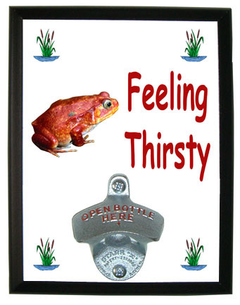 Tomato Frog Feeling Thirsty Bottle Opener Plaque