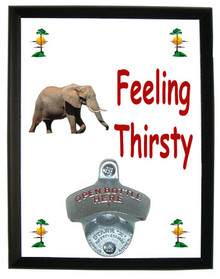 Elephant Feeling Thirsty Bottle Opener Plaque