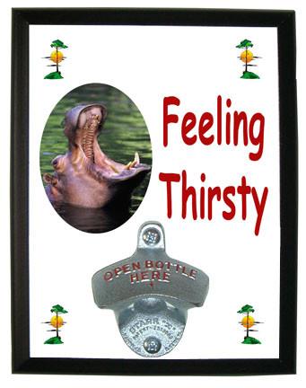Hippo Feeling Thirsty Bottle Opener Plaque