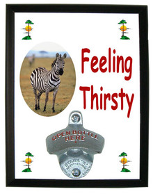 Zebra Feeling Thirsty Bottle Opener Plaque