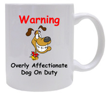 Affectionate Dog On Duty: Mug