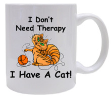 I Don't Need Therapy Cat: Mug