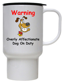 Affectionate Dog On Duty: Travel Mug