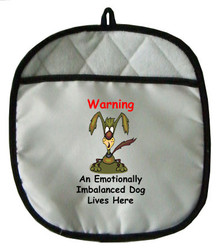 Emotionally Imbalanced Dog: Pot Holder