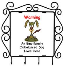 Emotionally Imbalanced Dog: Metal Key Holder