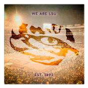 We are Louisiana State University Wall Art