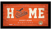 Baltimore Orioles Home Sweet Home Sign w/Game Used Dirt