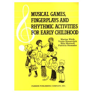 Musical Games, Finger Plays, and Rhythmic Activities for Early Childhood