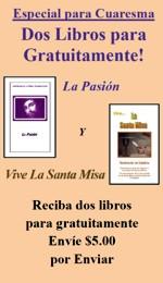 2 Libros gratis - La pasión y la Santa Misa - Español