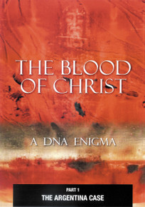 THE BLOOD OF CHRIST - Part 1 - A DNA ENIGMA