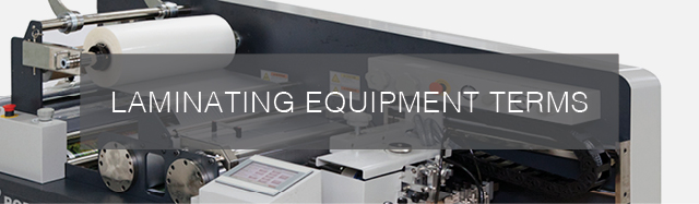 Laminate Equipment Terms