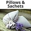 Pillows & Sachets