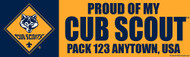 Custom Cub Scout Pack Proud of my Cub Scout Bumper Sticker (SP5296)