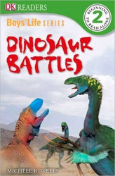 Boys Life Series: Dinosaur Battles (DK Readers L2)