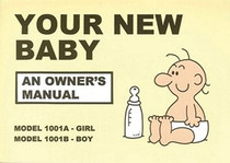 Your New Baby An Owner's Manual Book
