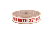 Do Not Open Until 25th December' 5M Cotton Ribbon