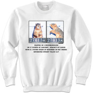 Mugshot Squirrel   Funny Squirrel Sweatshirt