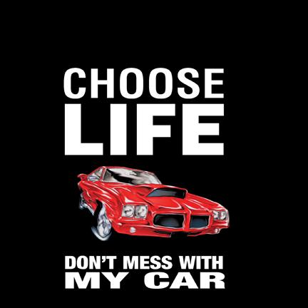 Choose Life, Car t-shirt