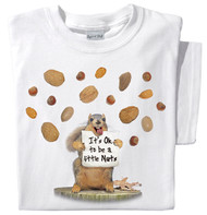 It's OK to be a little nuts t-shirt