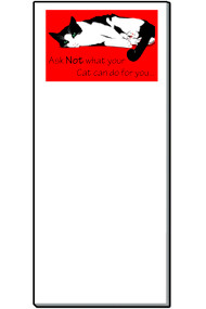 Cat Notepad | Ask Not What Your Cat Can Do For You | Red | 50 Sheets | Magnetic