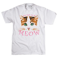 You had me at Meow T-shirt