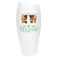 You had me at Meow Corn Tumbler