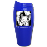 The Raccoon Did it... Tumbler | Travel Mug