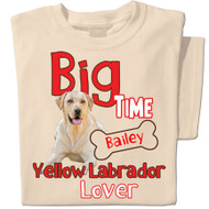 Big Time Yellow Labrador Lover
