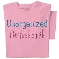 Unorganized Perfectionist