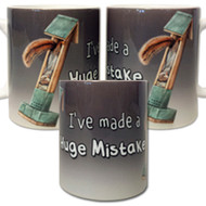 I've Made of Huge Mistake Mug