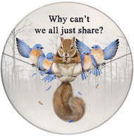 Why can't we all just share? Ceramic Coaster | Front