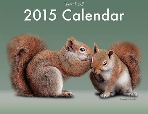 2015 Squirrel Stuff Calendar, front cover.
