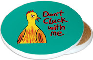 Don't Cluck With Me Sandstone Ceramic Coaster | Funny Chicken Coaster | Moisture Proof | Jade Green | Image shows front and cork back