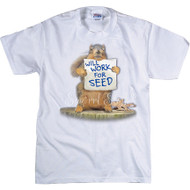 Will Work for Seed T-shirt