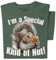I'm a Special Kind of Nut! | Funny Squirrel Shirt