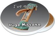 I've made a Huge Mistake Sandstone Ceramic Coaster | Image shows front and cork back