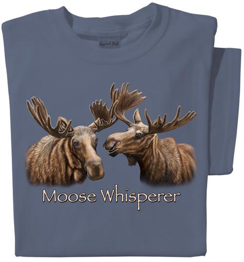 Moose Whisperer T-shirt   Cool Moose Tee