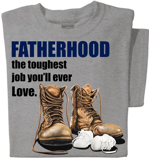 Fatherhood the toughest job you'll ever love T-shirt   Best Dad Shirt