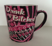 Las Vegas Drink Up Bitches Coffee Mug
