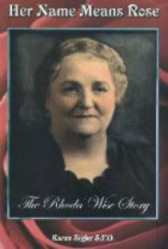 Her Name Means Rose: The Rhoda Wise Story