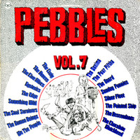 PEBBLES - Vol 07 - Comp LP