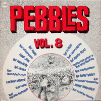 PEBBLES - Vol 08 - Comp LP