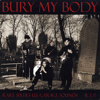 BURY MY BODY-VA (rare & outstanding US 60s punk w booklet)Comp LP
