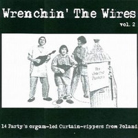 WRENCHIN THE WIRES  - Vol. 2 (killer  60's rare Polish ) -   Comp LP's
