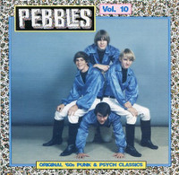PEBBLES - Vol 10 - Comp CD
